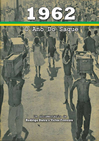 1962 o ano do saque