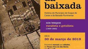 """Curso de Extensão """"Os Tempos da Baixada: História do Município de Duque de Caxias e da Baixada Fluminense"""