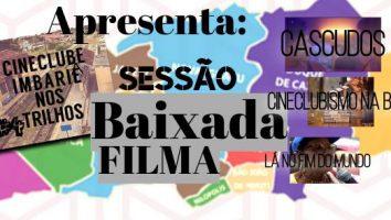 Cineclube Imbariê nos Trilhos recebe Circuito Baixada Filma