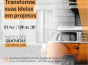 Transforme suas ideias em projeto - Giordana Moreira Cidades Criativas