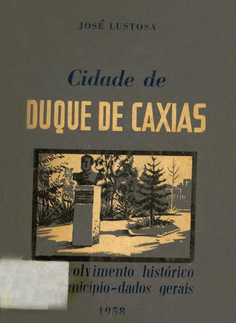 A Cidade de Duque de Caxias, de José Lustosa