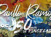 Paullo Ramos 50 anos de pinceladas