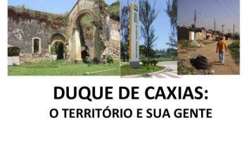 Duque de Caxias: o Território e sua Gente