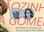 Joãozinho da Gomeia é o tema da nova série de conversas que o Museu Vivo do São Bento