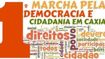 Marcha pela Democracia e Cidadania em Caxias