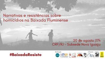Narrativas e resistências sobre homicídios na Baixada Fluminense